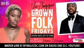 Vic Jagger Grown Folk Fridays With Raheem DeVaughn