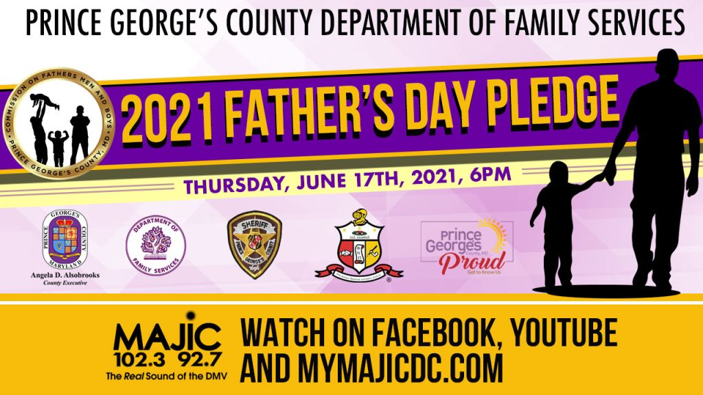 Father's Day Pledge June 17th presented by Prince George's County Family Services